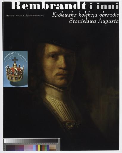 Rembrandt I Inni Królewska Kolekcja Obrazów Stanisława